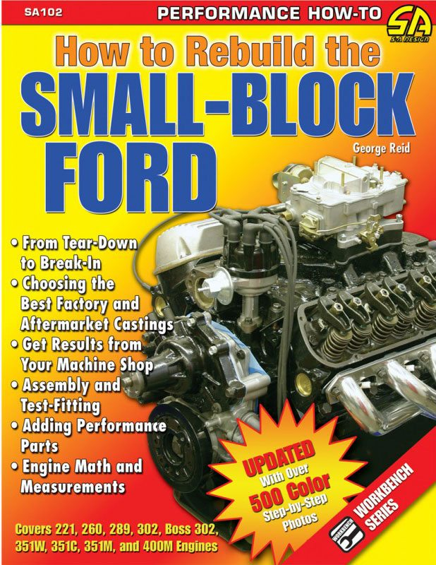 How to Break-In and Tune Your Ford Small-Block - Rebuild